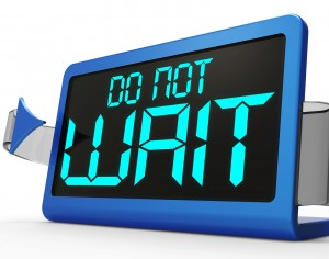 Do Not Wait Clock Showing Urgency For Action