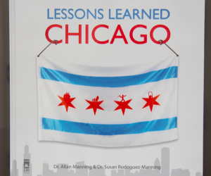 ANNOUNCING – Lessons Learned: Chicago