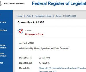 The Quarantine Act has been replaced by the Biosecurity (Consequential Amendments and Transitional Provisions) Act 2015